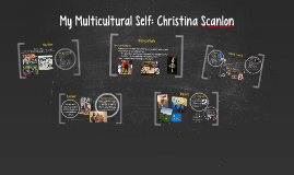 My Multicultural Self: Christina Scanlon
