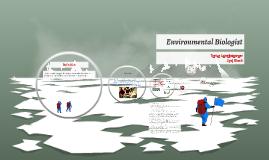 Environmental Biologist