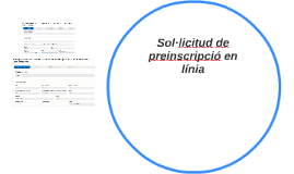 Sol·licitud de preinscripció en línia