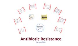 Copy of Antibiotic resistance