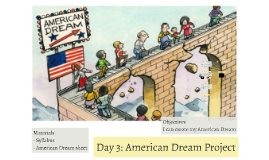 Day 3: American Dream Project