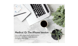 Medical ID: The iPhone Version
