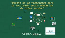 """""""Diseño de un videojuego para la inclusión socio-educativa d"""