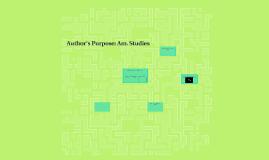Author's Purpose: Am. Studies