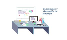 Capítulo 6: Organización y elaboración de mensajes.