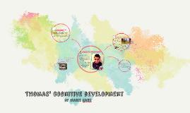 Thomas' Cognitive Development