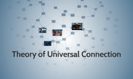 Theory of Universal Connection
