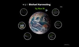Biofuel Harvesting