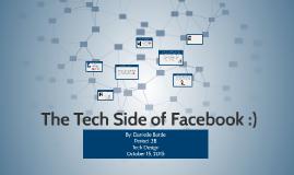 Facebook: The Tech Side