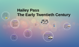 Hailey Pass The Early Twentieth Century