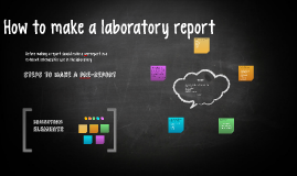 how to make a laboratory report