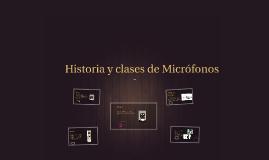 Copy of Historia y clases de Microfonos