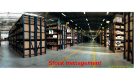 manage of stock