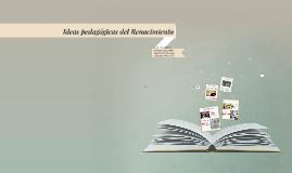 Ideas pedagógicas del Renacimiento