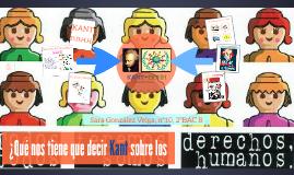 Copy of ¿Qué nos tiene que decir Kant sobre los derechos humanos?