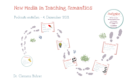 "Podcasterstellung im Rahmen des Seminars ""New Media in Teaching Semantics"""