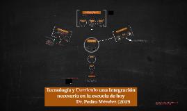 Tecnología y Curriculo una Integración necesaria en la escue