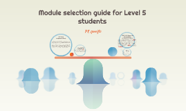 Module Selection guide for Level 5 students