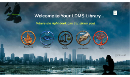 Welcome to Your LDMS Library...