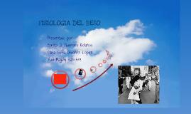 Copy of Fisiologia del Beso