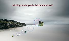Copy of Növényi szabályozás és kommunikáció