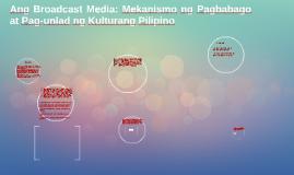Ang Broadcast Media: Mekanismo ng Pagbabago at Pag-unlad ng