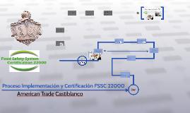 Proceso Implementación y certificacion FSSC 22000