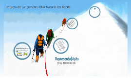 Projeto DNA Natural - Lançamento