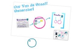 Copy of VAN DE GRAAFF GENERATOR!!!!!!! :)