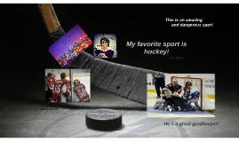 Copy of My favorite sport is hockey