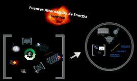 Fuentes alternativas De Energía TERMICA