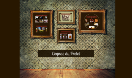 Cognac du Frolet - Thomas & Bastien Quintard
