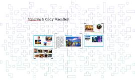 Valerye & Cody Vacation