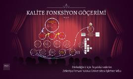 Copy of KALİTE FONKSİYON GÖÇERİMİ
