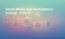 Social Media and Participatory Culture - 12-1-15