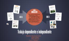 Copy of Trabajo dependiente e independiente