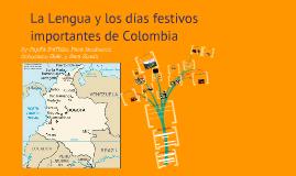 La lengua y los días festivos importantes de Colombia