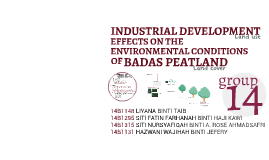 INDUSTRIAL DEVELOPMENT (Land Use) EFFECTS ON THE ENVIRONMENT