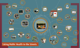 Taking Public Health to the Streets