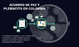 ACUERDO DE PAZ Y PLEBISCITO EN COLOMBIA