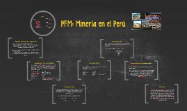 PFM: Minería en el Perú