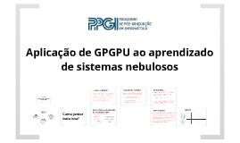 Aplicação de GPGPU ao aprendizado de sistemas nebulosos