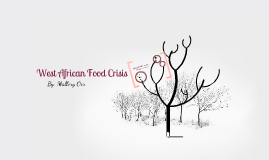Copy of West African Food Crisis