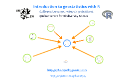 Introduction to geostatistics with R - QCBS workshop