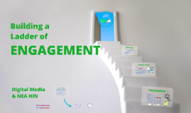 Building a Ladder of Engagement