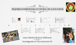 MUJERES PATRIMONIO CULTURAL DE SANTANDER