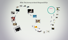 Nike: The Journey to Social Responsibility