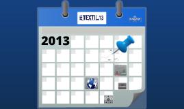Pro Textil 2013 - Cumplimos 10 años, cumplimos.