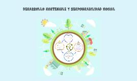 Desarrollo Sostenible y Responsabilidad Social