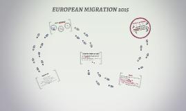 EUROPEAN MIGRATION 2015